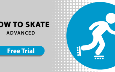 How to Skate: Advanced Level – FREE TRIAL